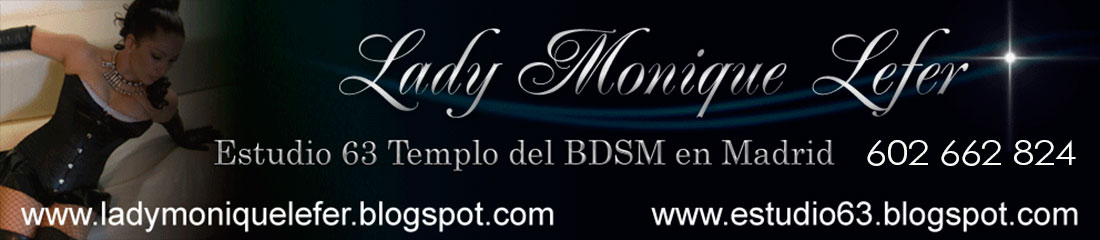 lady monique lefer - bdsm madrid