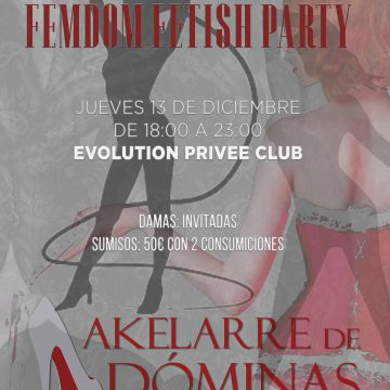 Fiesta Femdom Fetish AKELARRE – Diciembre 2018